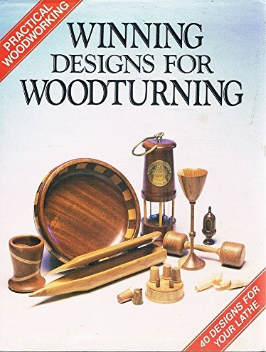 Winning Designs for Woodturning