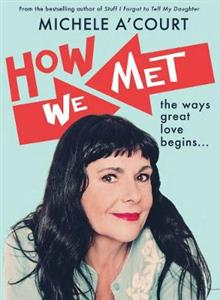 How We Met - the ways great love begins...