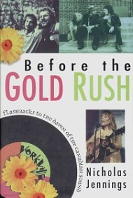 Before the Gold Rush - Flashbacks to the Dawn of the Canadian Sound