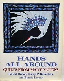 Hands All Around - Quilts From Many Nations