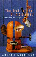 The Trail of the Dinosaur - Reflections on Hanging
