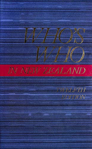 Who's Who In New Zealand - 12th Edition