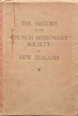 The History of The Church Missionary Society in NZ