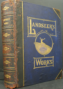 The Works of Sir Edwin Landseer with a History of his Art-life by W Cosmo Monkhouse