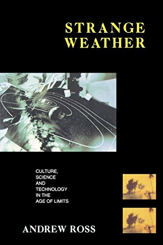 Strange Weather - Culture, Science and Technology in the Age of Limits