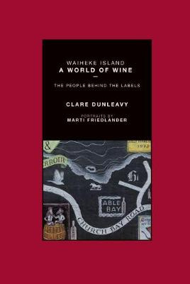 Waiheke Island - A World of Wine
