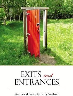 Exits and Entrances - Stories and Poems