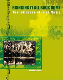 Bringing it All Back Home - The Influence of Irish Music 2nd Edition