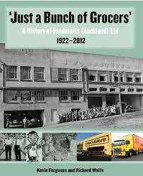 'Just a Bunch of Grocers' - A History of Foodstuffs (Auckland) Ltd 1922-2012