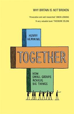 Together - How small groups achieve big things