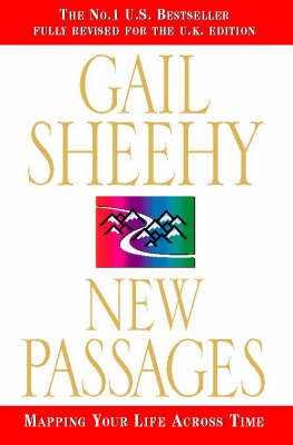 New Passages - Mapping Your Life Across Time