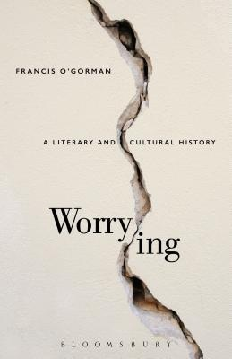 Worrying - A Literary and Cultural History
