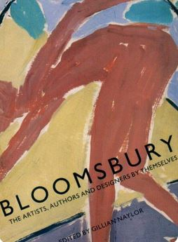 Bloomsbury - The Artists, Authors and Designers by Themselves