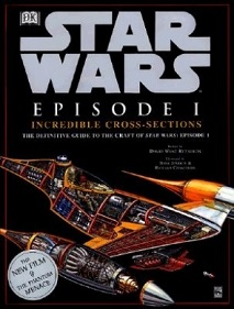 Star Wars Episode One - Incredible Cross-Sections