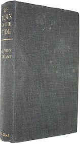 The Turn of the Tide - A History of the War Years Based on the Diaries of Field-Marshal Lord Alanbrooke, Chief of the Imperial General Staff