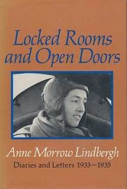 Locked Rooms and Open Doors - Diaries and Letters 1933 -1935
