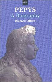 Pepys - A Biography
