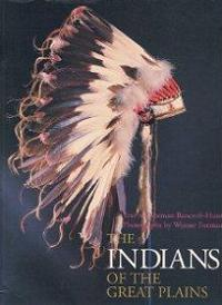 The Indians of the Great Plains - Echoes of the Ancient World Series