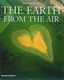The Earth From the Air - Revised and Expanded Edition