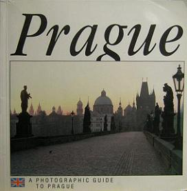 Prague - A Photographic Guide to Prague
