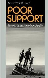 Poor Support - Poverty in the American Family