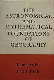 The Astronomical and Mathematical Foundations of Geography