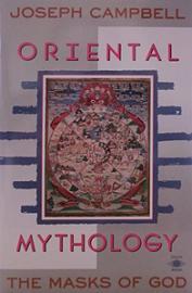 Oriental Mythology - The Masks of God