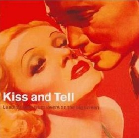 Kiss and Tell - Leading Lines from Lovers on the Big Screen