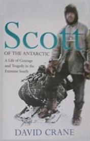 Scott of the Antarctic - A Life of Courage and Tragedy in the Extreme South