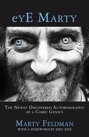 Eye Marty - The Newly Discovered Autobiography of a Comic Genius