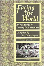 Facing the World - An Anthology of Poetry for Humanists