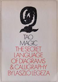 Tao Magic - The Secret Language of Diagrams and Calligraphy