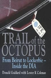 Trail of the Octopus - From Beirut to Lockerbie - Inside the DIA