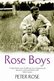 Rose Boys - A Memoir of Life with Robert