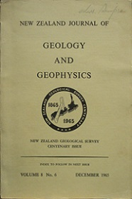 New Zealand Journal of Geology and Geophysics, Volume 8, No. 6, Dec 1965