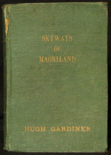 Skyways of Maoriland - Signed copy