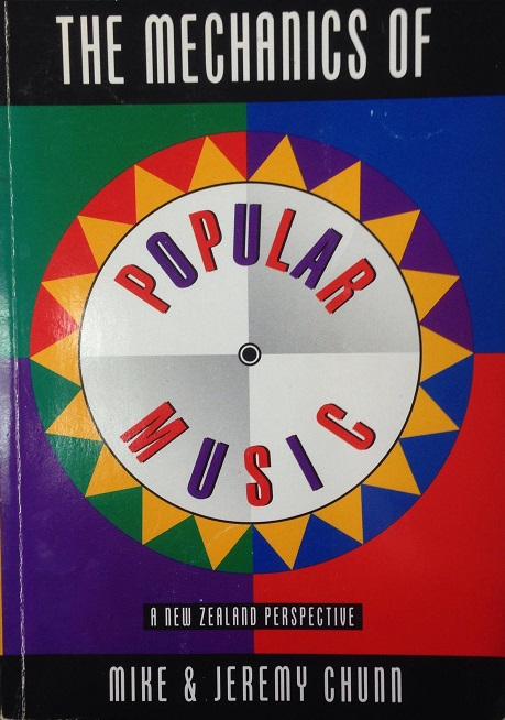 The Mechanics of Popular Music -  A New Zealand Perspective