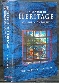 In Search of Heritage as Pilgrim or Tourist?