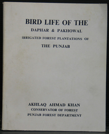 Bird Life of the Daphar and Pakhowal Irrigated Forest Plantations of the Punjab