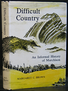 Difficult Country. An Informal History of Murchison