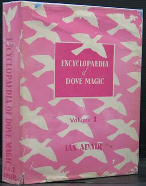 Adair's Encyclopaedia of Dove Magic. Volume 2 Only