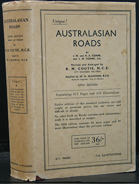 Australasian Roads. The Location, Design, Construction and Maintenance of Roads and Pavements