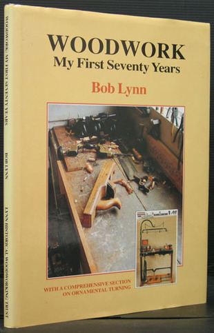Woodwork - My First Seventy Years (signed)