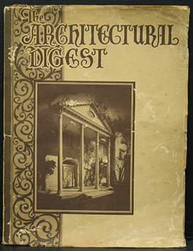 The Architectural Digest. A Pictorial Digest of California's Best Architecture. Volume X No 1