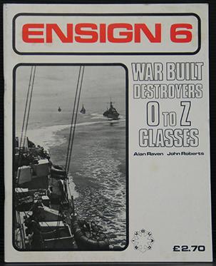 Ensign 6 - War Built Destroyers O - Z Classes