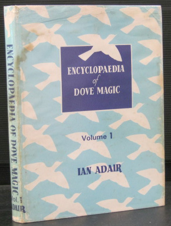 Adair's Encyclopaedia of Dove Magic. Volume 1 Only