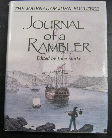 Journal of a Rambler - The Journal of John Boultbee - Signed Copy