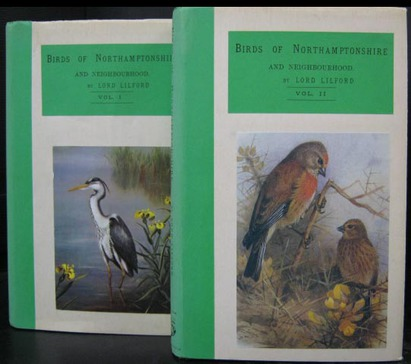 Notes on the Birds of Northamptonshire and Neighbourhood - 2 Volumes