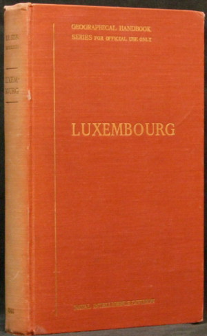 Luxembourg - Geographical Handbook Series - B.R. 528