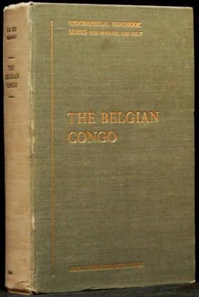 The Belgian Congo - Geographical Handbook Series - B.R. 522